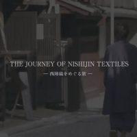 Journey of nishijin ~西陣織ができるまで
